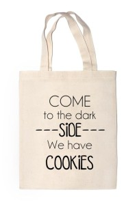 "Shopper ""COME TO THE DARK SIDE WE HAVE COOKIES"""