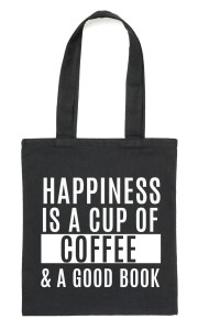 "Czarny Shopper""HAPPINESS IS A CUP OF COFFEE & .."