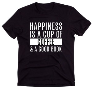 "Czarny Klasyczny T-shirt ""HAPPINESS IS A CUP OF COFFEE.."""
