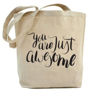 "Shopper  ""you are just awesome"""