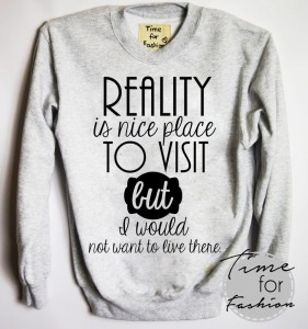 "Bluza""Realy is nice places to visit but..."