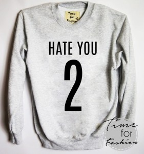 "Bluza ""HATE YOU 2"""