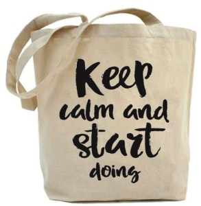 "Shopper ""KEEP CALM AND START DOING"""